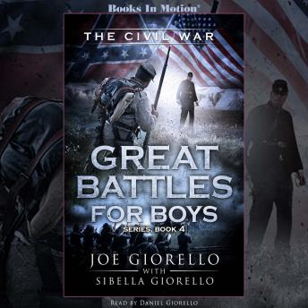 The Civil War, Great Battles for Boys Series, Book 4