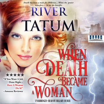 Download When Death Became A Woman: Death is a Woman Book 1 by Michael Anderle, River Tatum