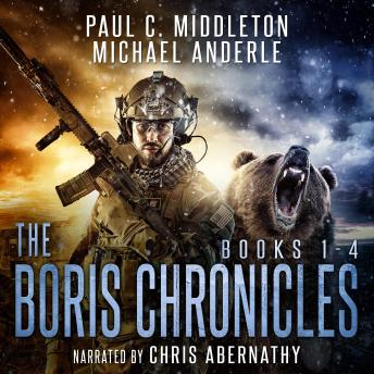 Download Boris Chronicles Boxed Set: Books 1-4 by Michael Anderle, Paul C. Middleton