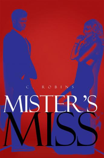 Mister's Miss, C. Robins
