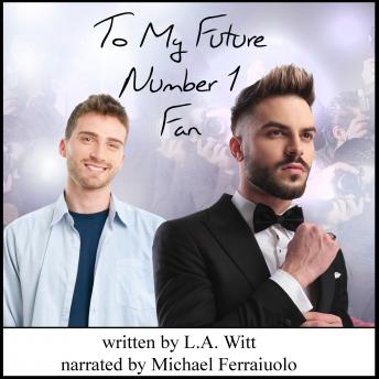 Download To My Future Number 1 Fan by L.A. Witt