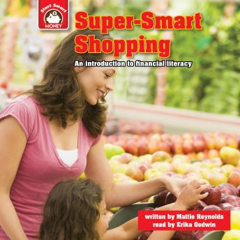 Super-Smart Shopping: An introduction to Financial Literacy