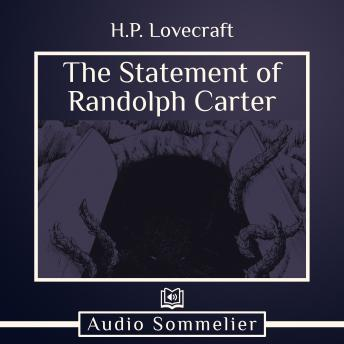 Statement of Randolph Carter, H.P. Lovecraft