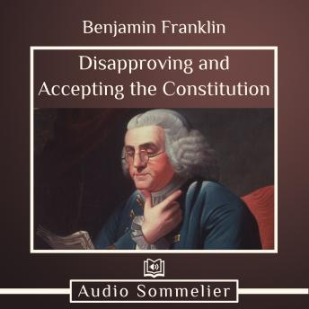 Disapproving and Accepting the Constitution
