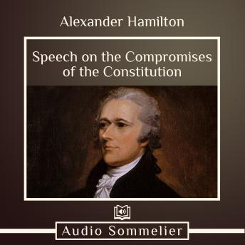 Speech on the Compromises of the Constitution sample.
