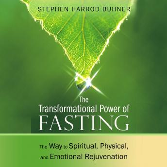Transformational Power of Fasting: The Way to Spiritual, Physical, and Emotional Rejuvenation sample.