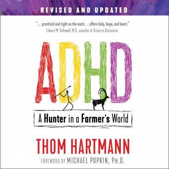 ADHD: A Hunter in a Farmer's World