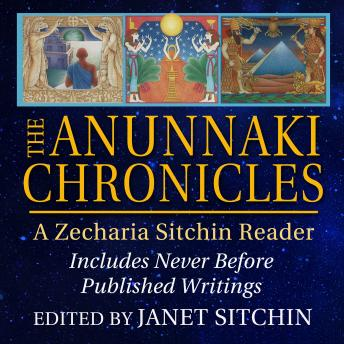 The Anunnaki Chronicles: A Zecharia Sitchin Reader Audiobook Free Download Online