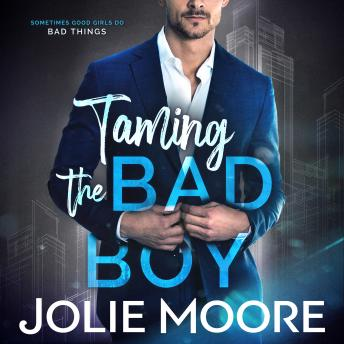 Download Taming the Bad Boy by Jolie Moore