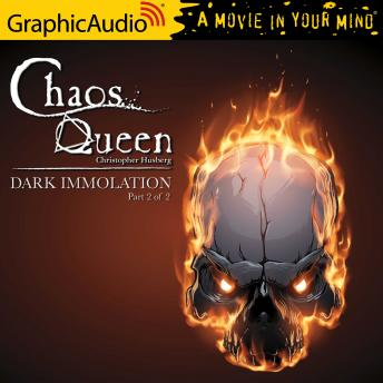 Dark Immolation (2 of 2) [Dramatized Adaptation]