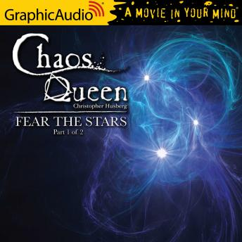 Fear The Stars (1 of 2) [Dramatized Adaptation]