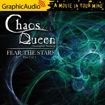 Fear The Stars (2 of 2) [Dramatized Adaptation]