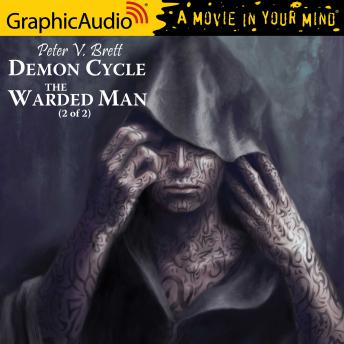 The Warded Man (2 of 2) [Dramatized Adaptation]