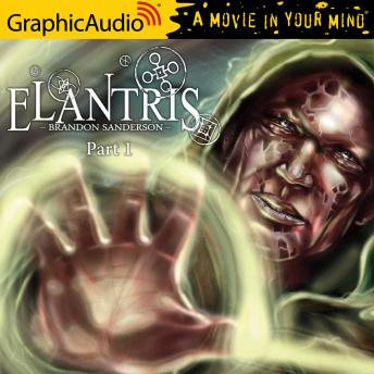 Elantris (1 of 3) [Dramatized Adaptation]
