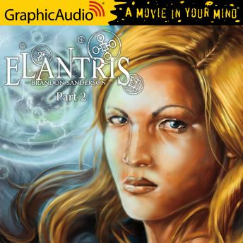 Elantris (2 of 3) [Dramatized Adaptation]