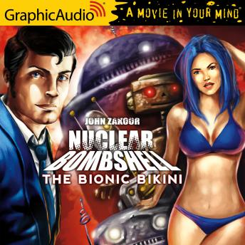 The Bionic Bikini [Dramatized Adaptation]
