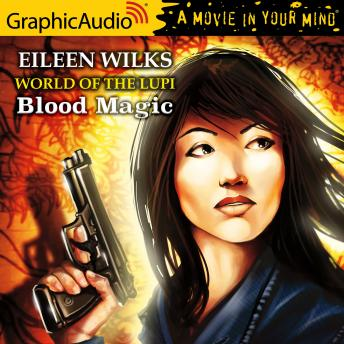 Blood Magic [Dramatized Adaptation]
