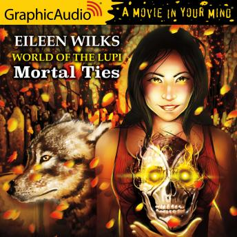 Mortal Ties [Dramatized Adaptation]