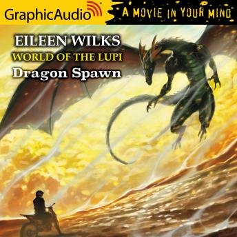 Dragon Spawn [Dramatized Adaptation], Eileen Wilks