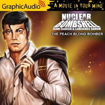 The Peach Blonde Bomber [Dramatized Adaptation]