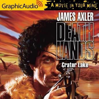 Crater Lake [Dramatized Adaptation]