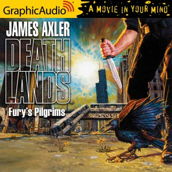 Fury's Pilgrims [Dramatized Adaptation], James Axler
