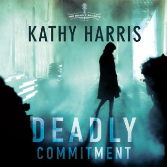 Download Deadly Commitment: A Novel by Kathy Harris
