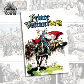 Prince Valiant in the Days of King Arthur, Harold Foster