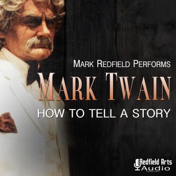 Mark Twain: How to Tell a Story sample.
