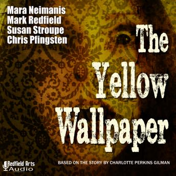 Yellow Wallpaper: An Audio Drama Adaptation, Mark Redfield