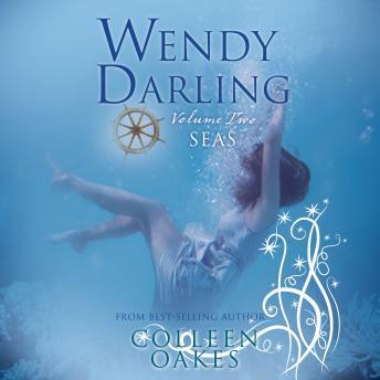 Wendy Darling: Volume 2: Seas