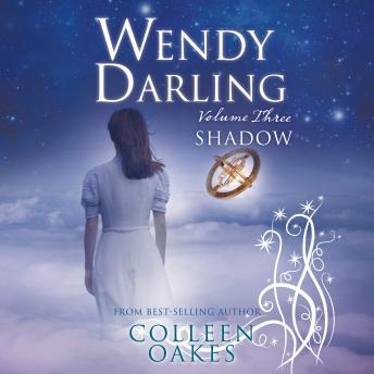 Wendy Darling: Volume 3: Shadow