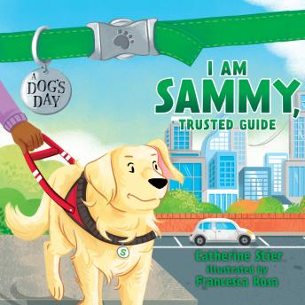 I am Sammy, Trusted Guide