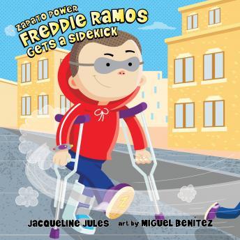 Freddie Ramos Gets a Sidekick