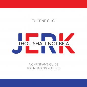 Download Thou Shalt Not Be a Jerk by Eugene Cho