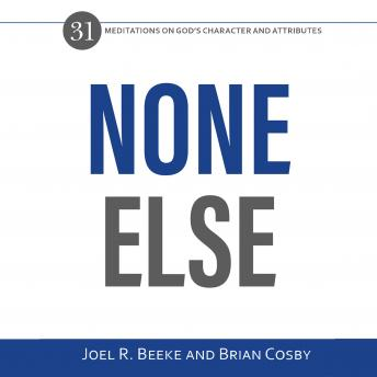 None Else: 31 Meditations on God's Character and Attributes sample.