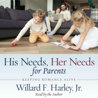 His Needs, Her Needs for Parents: Keeping Romance Alive sample.