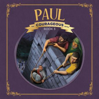 Paul: God's Courageous Apostle