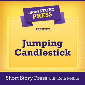 Short Story Press Presents Jumping Candlestick