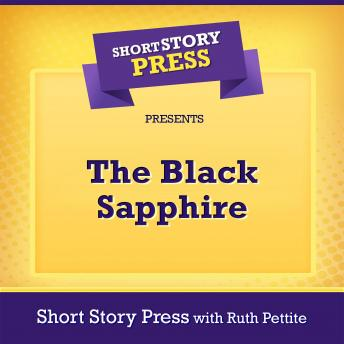 Short Story Press Presents The Black Sapphire