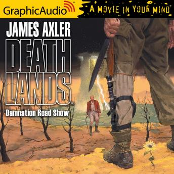 Damnation Road Show [Dramatized Adaptation]