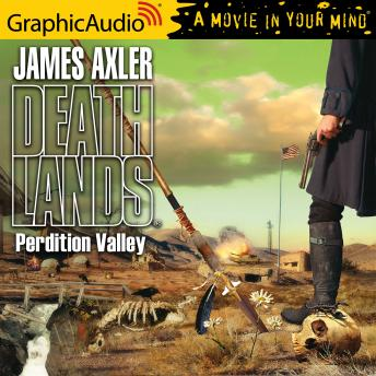 Perdition Valley [Dramatized Adaptation]
