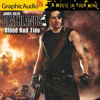 Blood Red Tide [Dramatized Adaptation]