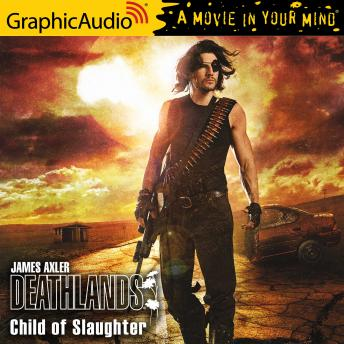 Child of Slaughter [Dramatized Adaptation]