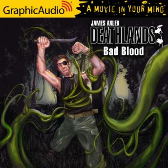 Bad Blood [Dramatized Adaptation]