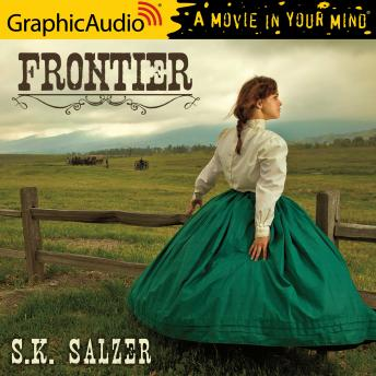 Frontier [Dramatized Adaptation]