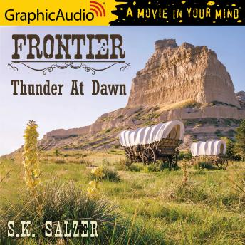 Thunder at Dawn [Dramatized Adaptation]