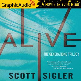 Alive [Dramatized Adaptation]
