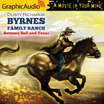Between Hell and Texas [Dramatized Adaptation]