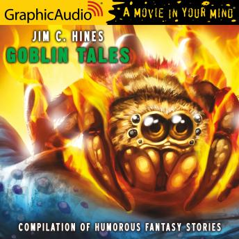 Goblin Tales [Dramatized Adaptation]: Compilation of humorous fantasy stories